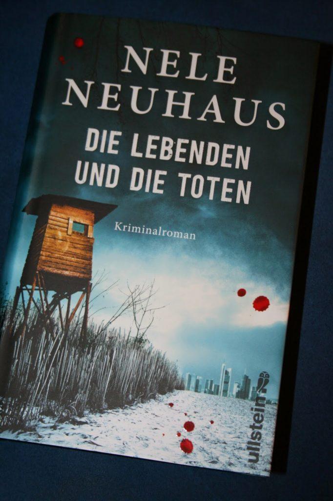 Nele Neuhaus Die Lebenden Und Die Toten Inhalt